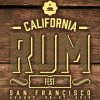 California Rum Festival 2016 - San Francisco, CA