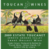 2009 Estate Toucanet Dessert Wine Arroyo Grande Valley - Toucan Wines