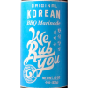 Original Korean BBQ Marinade - We Rub You