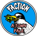 A-Town Pale - Faction Brewing Company