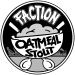 Oatmeal Stout - Faction Brewing Company